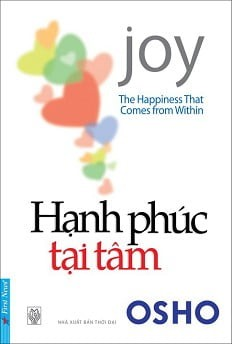 Hạnh Phúc Tại Tâm (The Happiness That Comes From Within)