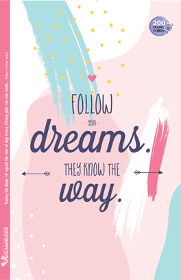 Tập SV 200 Trang - Follow Your Dreams They Know The Way